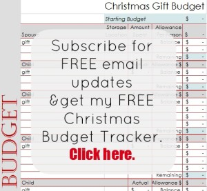 Subscribe for FREE Christmas Budget Tracker=