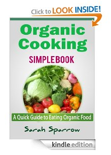 Organic Cooking Simple Book